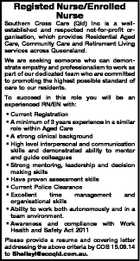 Registed Nurse/Enrolled Nurse Southern Cross Care (Qld) Inc is a wellestablished and respected not-for-profit organisation, which provides Residential Aged Care, Community Care and Retirement Living services across Queensland. We are seeking someone who can demonstrate empathy and professionalism to work as part of our dedicated team who are committed ...