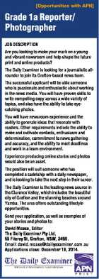 [Opportunities with APN] Grade 1a Reporter/ Photographer JOB DESCRIPTION Are you looking to make your mark on a young and vibrant newsroom and help shape the future print and online products? The Daily Examiner is looking for a journalistic allrounder to join its Grafton-based news team. The successful applicant will ...