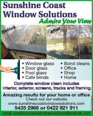 Admire Your View   * Window glass * Bond cleans   * Door glass * Office   * Pool glass * Shop   * Cafe blinds * Home   Complete window clean includes interior, exterior, screens, tracks and framing.   Amazing results for your home or office   Check out our website   www.sunshinecoastwindowsolutions.com   5435 2966 or 0422 921 911   email:   sunshinecoastwindowsolutions@outlook.com