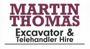Martin Thomas Excavator and Telehandler Hire 