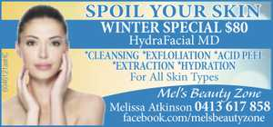 SPOIL YOUR SKIN  WINTER SPECIAL $80  HydraFacial MD  *CLEANSING  *EXFLOLIATION  *ACID PEEL  *EXTRACTION  *HYDRATION  For all Skin Types  Mel's Beauty Zone  Melissa Atkinson