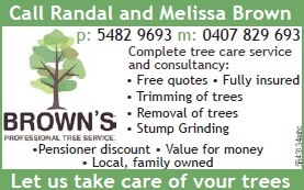 Complete tree care service and consultancy:  Free quotes  Fully insured  Trimming of trees  Removal of trees  Stump grinding  Pensioner discounts  Value for money  Local, family owned  Let us take care of your trees  Call Randal and Melissa Brown