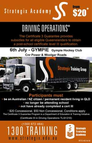 Certificate lll in Driving Operations 6th July - Gympie Hockey Club   Visit www.strategix.edu.auor call 1300 872 464
