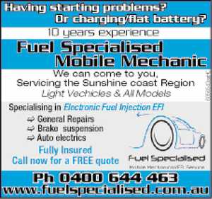 Having starting problems? Or charging/flat battery?  10yrs exp   We can come to you, servicing the Sunshine coast region  Light Vechicles & All Models   Specialising in Electronic Fuel Injection EFI  General Repairs   Brake suspension  Auto electrics   Fully Insured  call now for a free quote   Phone Stephen now  www.fuelspecialised.com.au