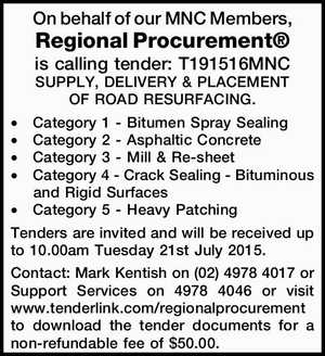 On behalf of our MNC Members, Regional Procurement® is calling tender: T191516MNC SUPPLY, DELIVERY & PLACEMENT OF ROAD RESURFACING. Category 1 - Bitumen Spray Sealing Category 2 - Asphaltic Concrete Category 3 - Mill & Re-sheet Category 4 - Crack Sealing - Bituminous and Rigid Surfaces Category 5 - Heavy Patching Tenders are invited and will be received ...