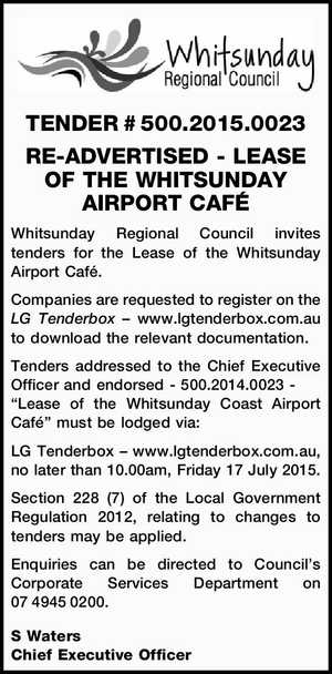 TENDER # 500.2015.0023 RE-ADVERTISED - LEASE OF THE WHITSUNDAY AIRPORT CAFÉ Whitsunday Regional Council invites tenders for the Lease of the Whitsunday Airport Café. Companies are requested to register on the LG Tenderbox – www.lgtenderbox.com.au to download the relevant documentation. Tenders addressed to the Chief Executive Officer and ...