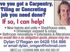 DO YOU NEED CARPENTRY, TILING OR CONCRETING WORK DONE?