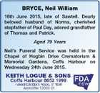 BRYCE, Neil William 16th June 2015, late of Sawtell. Dearly beloved husband of Norma, cherished stepfather of Paul Day, adored grandfather of Thomas and Patrick. Aged 79 Years Neil's Funeral Service was held in the Chapel of Hogbin Drive Crematorium & Memorial Gardens, Coffs Harbour on Wednesday 24th June 2015.
