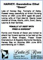 """HARVEY: Gwendoline Ethel """"Gwen"""" Late of Hervey Bay. Formerly of Dalby. Passed away peacefully at Kirami Nursing Home on 25th June 2015 aged 90 years. Loving wife of Fred (dec'd). Dearly loved mother of Vince, Gloria, John, Evon, Garry, Leanne & their families. """"FINALLY AT REST WITH FRED & GORDON"""" Family ..."""