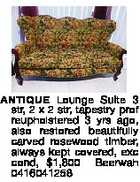 ANTIQUE Lounge Suite 3 str, 2 x 2 str, tapestry prof reupholstered 3 yrs ago, also restored beautifully carved rosewood timber, always kept covered, exc cond, $1,800 Beerwah 0416041258