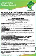Lockyer Valley Regional Council WILD DOG, FOX & PIG 1080 BAITING PROGRAM 6051202aa Lockyer Valley Regional Council is conducting a wild dog baiting program throughout the region in an effort to control wild dogs, pigs and foxes and would like to invite landholders that qualify to apply and order their baits ...