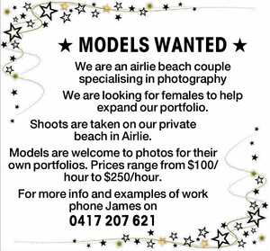 ★ MODELS WANTED ★