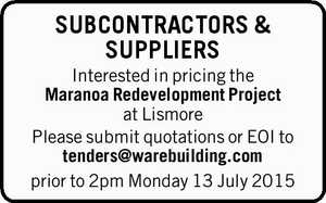 Interested in pricing the Maranoa Redevelopment Project at Lismore Please submit quotations or EOI to tenders@warebuilding.com prior to 2pm Monday 13 July 2015