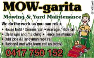We do the work so you can relax   House hold / Commercial Acerage / Ride on   Clean ups and mulching   Fence maintenace   Odd jobs & Handyman repairs   Husband and wife team call us today!