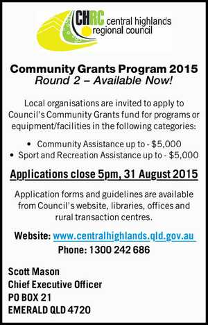 Community Grants Program 2015 Round 2 – Available Now! Local organisations are invited to apply to Council's Community Grants fund for programs or equipment/facilities in the following categories: • Community Assistance up to - $5,000 •Sport and Recreation Assistance up to - $5,000 Applications close 5pm, 31 August 2015 Application ...