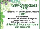 1c Chef Position, 1x Front of House Position Available