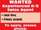 WANTED Experienced R/E Sales Agent