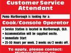 Customer Service Attendant - Cook/Console Operator