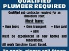 QUALIFIED PLUMBER REQUIRED
