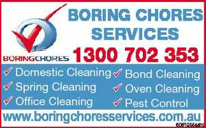 Domestic Cleaning   Bond Cleaning   Spring Cleaning  Oven Cleaning   Office Cleaning   Pest Control   www.boringchoresservices.com.au