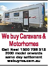 Call Noel 1300 738 312   2000 model onwards same day settlement   www.webuyrvs.com.au