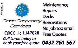 Maintenance  Repairs  Decks  Renovations   No job too small  QBCC Lic 1147828 Free Quotes  Call Lorne today to book your free quote
