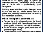[Opportunities with APN] Editor Warwick Daily News Want to shape a newsroom in the rapidly changing media environment? The Warwick Daily News needs you as it looks to grow its digital audience while continuing to maintain one of the nation's most stable print circulations. APN Australian Regional Media is ...