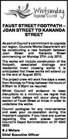 FAUST STREET FOOTPATH - JOAN STREET TO KANANDA STREET As part of Council's commitment to upgrade our region, Councils Works Department will be constructing a new footpath between Joan Street and Kananda Street commencing on Monday 27th July 2015. The works will include construction of the footpath, associated drainage and ...