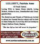 LELLIOTT, Patricia Anne Of Finch Hatton. Loving Wife to James Henry (dec'd), loving Mother, Mother-in-law, Grandmother and Greatgrandmother. The Relatives and Friends of Patricia are invited to attend her Funeral Service which will be held at 10am Friday the 31st of July 2015 at Newhaven Chapel Harbour Road, Mackay ...