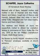 SCHAPER, Joyce Catherine Of Homebush Road Mackay. Beloved wife of Barry, beloved mother and mother in law of Stephen and Ana Paula, Naomi and Robyn, loved nan of Marcus and Hamish, beloved sister and sister in law of Esther Fuller, Margaret and Tom (Dec) Keane, Norma and Kevin (Dec) Lay ...