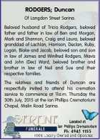 RODGERS; Duncan Of Langdon Street Sarina. Beloved husband of Tricia Rodgers, beloved father and father in law of Ben and Morgan, Mark and Shannon, Craig and Laura, beloved granddad of Lachlan, Harrison, Declan, Ruby, Logan, Blake and Jacob, beloved son and son in law of James and Winifred Rodgers, Mavis ...