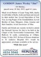 """GORDON James Wesley """"Jim"""" Of Mackay, passed away 28 July 2015, aged 61 years. Much loved Partner of Luan Yang Shih, dearly loved Father of Kelly, Jodie and Kate and missed by their mother Sue. Loved Step-father of Yan You. Loving Poppy of his Grandchildren. Loved Brother of Jean, Margaret ..."""