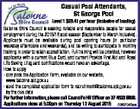 Casual Pool Attendants, St George Pool Level 1 $29.41 per hour (inclusive of loading) Balonne Shire Council is seeking reliable and responsible people for casual employment during the 2015/16 pool season (September to March inclusive). Applicants must be available during pool opening hours (in particular weekday afternoons and ...