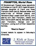 FRAMPTON, Muriel Rose Of Maryborough. Passed away peacefully at Chelsea on July 27, 2015. Aged 94 years. Beloved daughter of Frank and Rose Frampton (both dec'd). Beloved sister and sister-in-law of Mildred (Joyce) and Reinsford (Ray) Lassen (both dec'd), John (dec'd) and Jean Frampton, Jessie and Allan ...