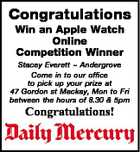 Congratulations Win an Apple Watch Online Competition Winner Stacey Everett  Andergrove Come in to our office to pick up your prize at 47 Gordon st Mackay, Mon to Fri between the hours of 8.30 & 5pm Congratulations!