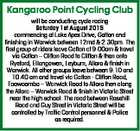 Kangaroo Point Cycling Club will be conducting cycle racing Saturday 1st August 2015 commencing at Lake Apex Drive, Gatton and finishing in Warwick between 12md & 2.30pm. The first group of riders leave Gatton at 9.00am & travel via Gatton - Clifton Road to Clifton & then onto Ryeford, Ellangowen, Leyburn, Allora ...