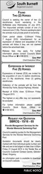 South Burnett Regional Council Found Two (2) Horses Council is seeking the owner of two (2) stockhorses found wandering in the Moffatdale area Wednesday 22 July 2015. The impounded animals consist of one (1) mare and one (1) filly. Persons wanting to claim the animals must provide proof of ownership ...
