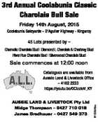 Friday 14th August, 2015   Coolabunia Saleyards - D'Aguilar Highway - Kingaroy   45 Lots presented by - Charnelle Charolais Stud | Diamond L Charolais & Charbray Stud River Run Charolais Stud | Silverwood Charolais Stud   Sale commences at 12:00 noon   AUSSIE LAND & LIVESTOCK Pty Ltd   Midge Thompson - 0427 710 018 James Bredhauer - 0427 549 373 ...