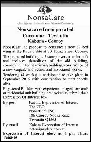 Noosacare Incorporated Carramar - Tewantin Kabara - Cooroy NoosaCare Inc propose to construct a new 32 bed wing at the Kabara Site at 20 Topaz Street Cooroy. The proposed building is 2 storey over an undercroft and includes demolition of the old building, connecting in to the existing building, construction of a ...