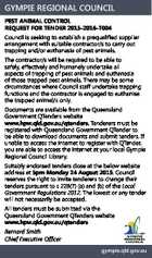GYMPIE REGIONAL COUNCIL PEST ANIMAL CONTROL REQUEST FOR TENDER 2015-2016-T004 Council is seeking to establish a prequalified supplier arrangement with suitable contractor/s to carry out trapping and/or euthanasia of pest animals. The contractor/s will be required to be able to safely, effectively and humanely undertake all aspects ...