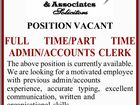 POSITION VACANT - FULL TIME/PART TIME ADMIN/ACCOUNTS CLERK