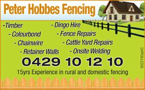 Timber  Colourbond  Chainwire  Retainer Walls  Dingo Hire  Fence Repairs  Cattle Yard Repairs  Onsite Welding   0429 10 12 10 15yrs Experience in rural and domestic fencing