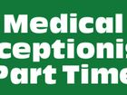Medical Receptionist Required