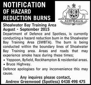 Shoalwater Bay Training Area August - September 2015 Department of Defence and Spotless, is currently conducting a hazard reduction burn in the Shoalwater Bay Training Area (SWBTA). The burn is being conducted within the boundary lines of Shoalwater Bay Training area. Areas and roads that may experience smoke haze during these ...
