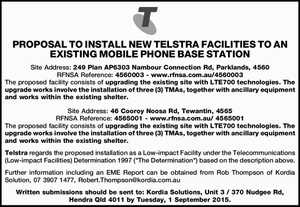 Site Address: 249 Plan AP6303 Nambour Connection Rd, Parklands, 4560 RFNSA Reference: 4560003 - www.rfnsa.com.au/4560003 The proposed facility consists of upgrading the existing site with LTE700 technologies. The upgrade works involve the installation of three (3) TMAs, together with ancillary equipment and works within the existing shelter ...