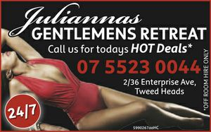 Call for todays HOT Deals ~ *OFF ROOM HIRE ONLY   Julianna's Gentlemens retreat is the finest Gold Coast escort service, brothel and Massage Parlour, and also is the Gold Coast and Tweed Heads's answer to achieving your ultimate desire and pleasure with some of the Gold Coast and Tweed ...