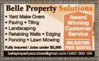 Belle Property Solutions   Yard Make Over   Paving   Tiling   Landscaping   Retaining Walls   Edging   Fencing   Lawn Mowing   bellepropertysolution@gmail.com   0407 003 104