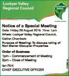 Lockyer Valley Regional Council Notice of a Special Meeting Order of Business 1pm - Commencement of Meeting 2pm - Close of Meeting Ian Flint CHIEF EXECUTIVE OFFICER 6125681aa Date: Friday 28 August 2015 Time: 1pm Where: Lockyer Valley Regional Council, Gatton Chambers Purpose of Meeting: To discuss rating of Non Owner Occupier ...