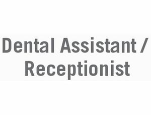 Dental Assistant/Receptionist