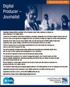 Digital Producer - Journalist [Opportunities with APN] Australian Regional Media, publisher of the Sunshine Coast Daily, continues to embark on rapid expansion in the digital space. To this end, the Sunshine Coast Daily is seeking an energetic, passionate and committed Digital Producer who will drive the online news agenda and engagement ...